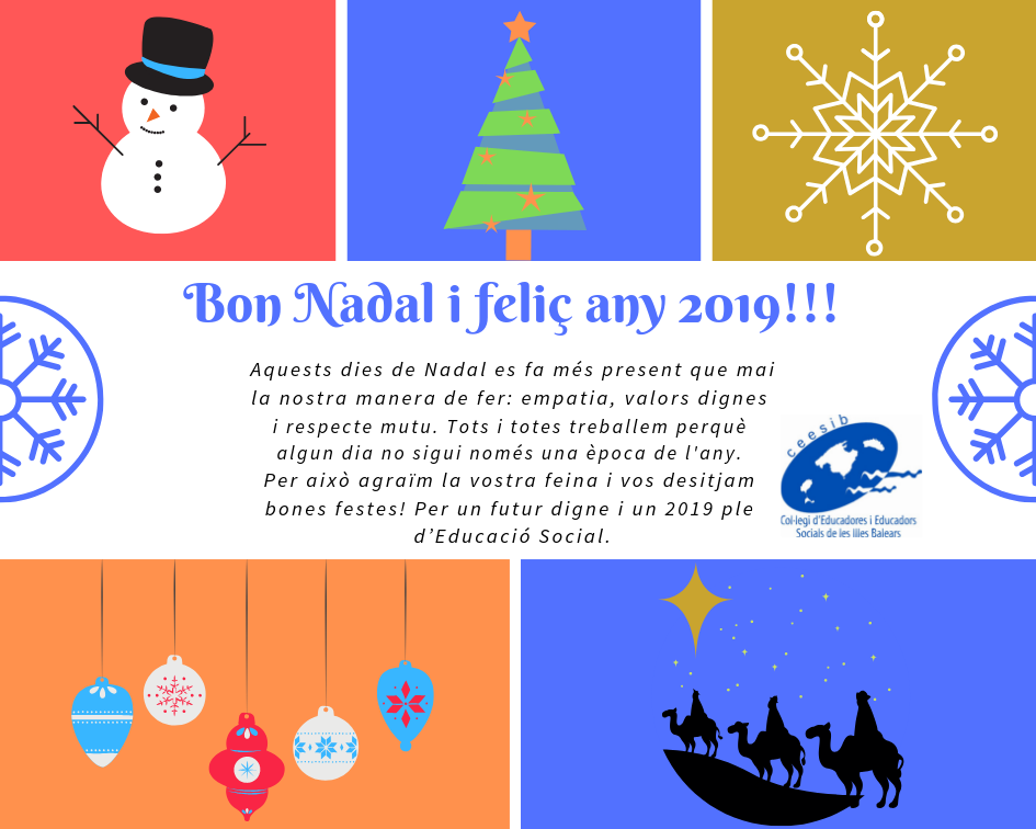 La Junta de Gobierno del Col·legi d'Educadores i Educadors Socials de les Illes Balers os desea que paséis unas felices fiestas de Navidad, un buen 2019 y un año lleno de Educación Social!!!